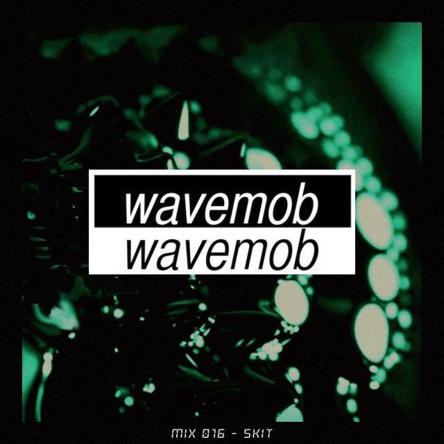 skit wavemob mix 016