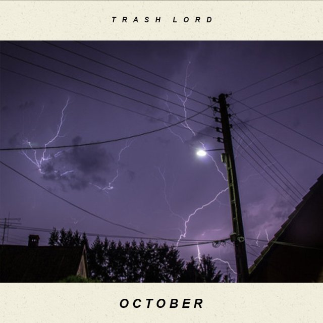 trash lord - october